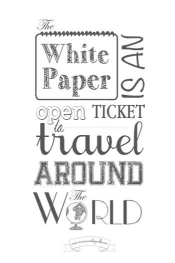 The white paper is an open ticket to travel around the world.